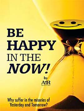 Be Happy in the Now!